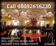 Selcah Events Abuja; your one stop events center 08081369722